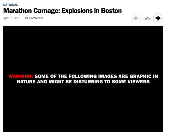 Time magazine's Boston Marathon coverage shown above. http://nation.time.com/2013/04/15/boston-marathon-explosion-gallery/